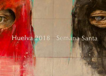 HUELVA. Horarios e itinerarios Semana Santa 2018