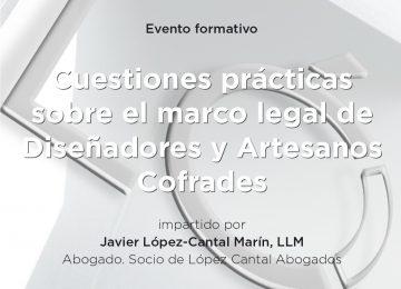 Marco legal de Diseñadores y Artesanos Cofrades