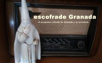 Hoy comienza el programa de radio 'esCofrade Granada'