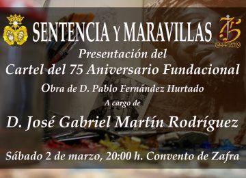 Hoy presentación del cartel 75 Aniversario Maravillas